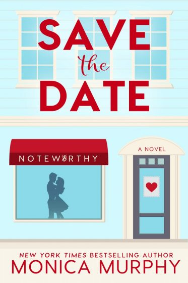 Release Day Blitz: Save The Date (Dating #1) by Monica Murphy