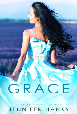 Release Day Blitz: Grace (The Dimarco Series #6) by Jennifer Hanks