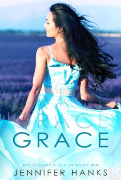 Release Day Blitz: Grace (Dimarco #6) by Jennifer Hanks