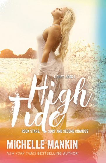 Cover Reveal & Giveaway: High Tide (Rock Stars, Surf and Second Chances #4) by Michelle Mankin