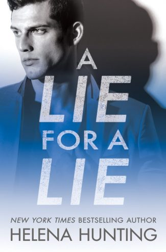 Cover Reveal: A Lie for a Lie (All In #1) by Helena Hunting