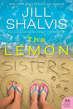 Release Day Blitz: The Lemon Sisters (Wildstone #3) by Jill Shalvis