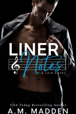 Release Day Blitz: Liner Notes (Lair #2) by AM Madden