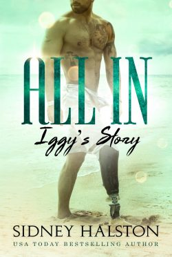 Cover Reveal: All In: Iggy's Story (Worth the Fight and Panic Crossover #1) by Sidney Halston