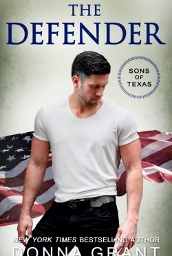 Release Day Blitz: The Defender (Sons of Texas #4) by Donna Grant