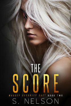 Cover Reveal: The Score (Massey Security Duet #2) by S Nelson