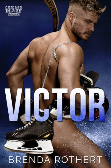 Cover Reveal: Victor (Chicago Blaze #3) by Brenda Rothert