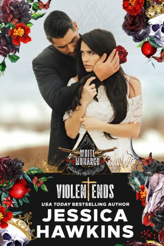 Release Day Blitz: Violent Ends (White Monarch #2) by Jessica Hawkins