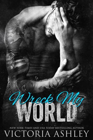 Release Day Blitz: Wreck My World by Victoria Ashley