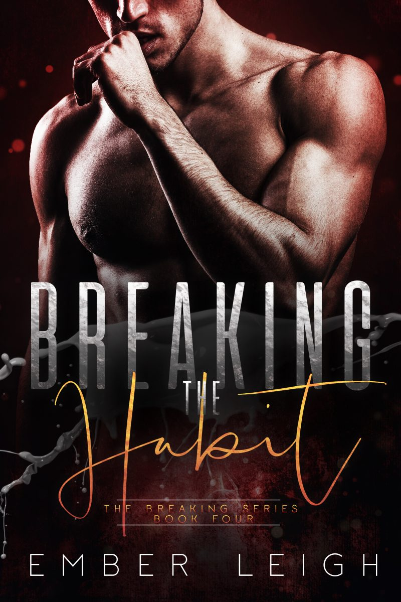 Cover Reveal & Giveaway: Breaking the Habit (Breaking #4) by Ember Leigh