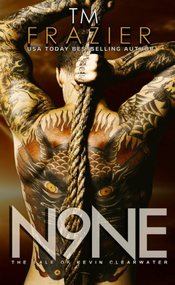 Release Day Blitz: Nine: The Tale of Kevin Clearwater (King #9) by TM Frazier