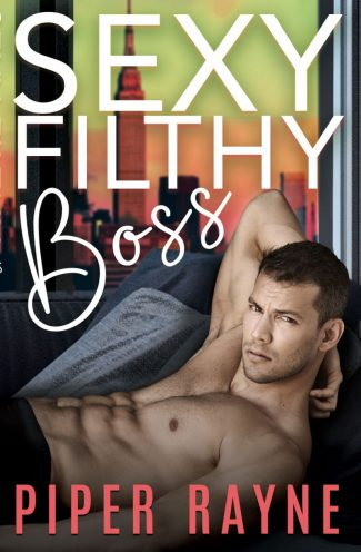 Release Day Blitz: Sexy Filthy Boss (White Collar Brothers #1) by Piper Rayne