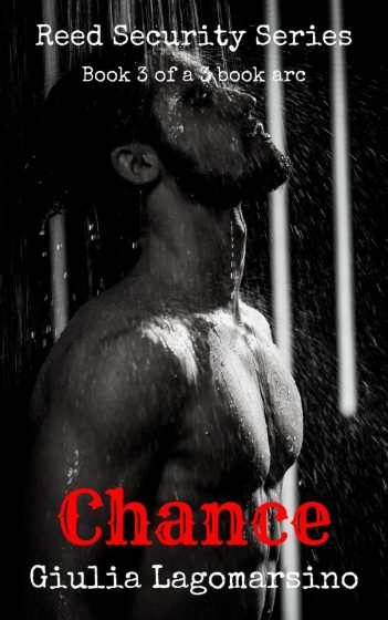 Release Day Blitz: Chance (Reed Security #15) by Giulia Lagomarsino