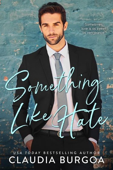 Cover Reveal: Something Like Hate by Claudia Burgoa