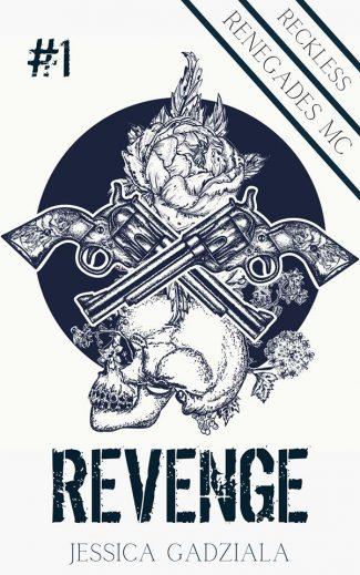 Cover Reveal: Revenge (Reckless Renegades MC #1) by Jessica Gadziala