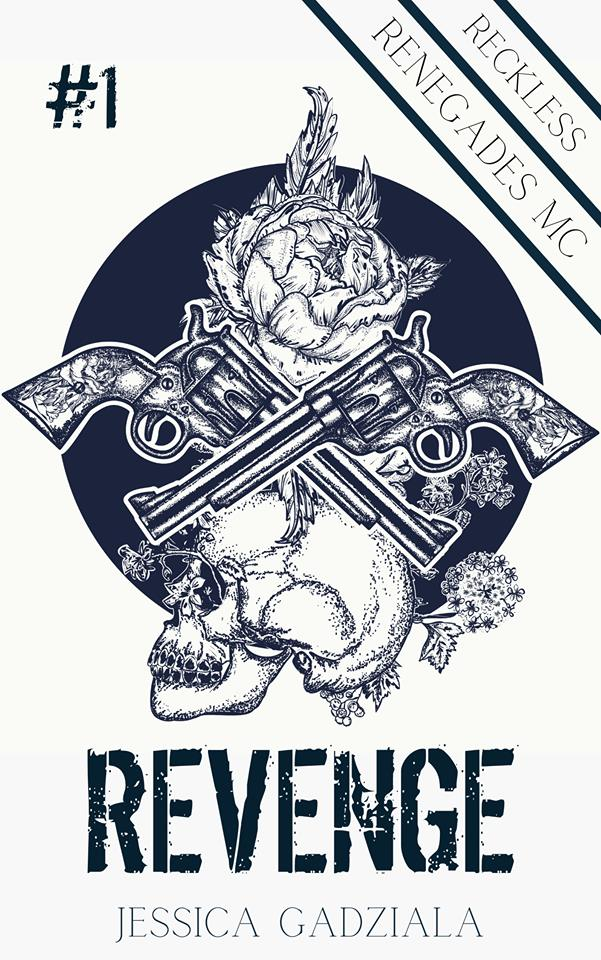 Cover Reveal: Revenge (Reckless Renegades MC #1) by Jessica Gadziala