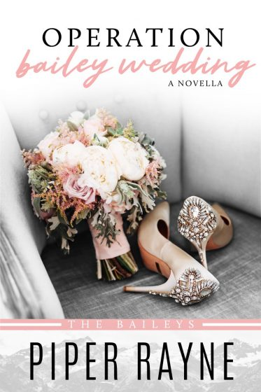 Cover Reveal: Operation Bailey Wedding (The Baileys #3.5) by Piper Rayne