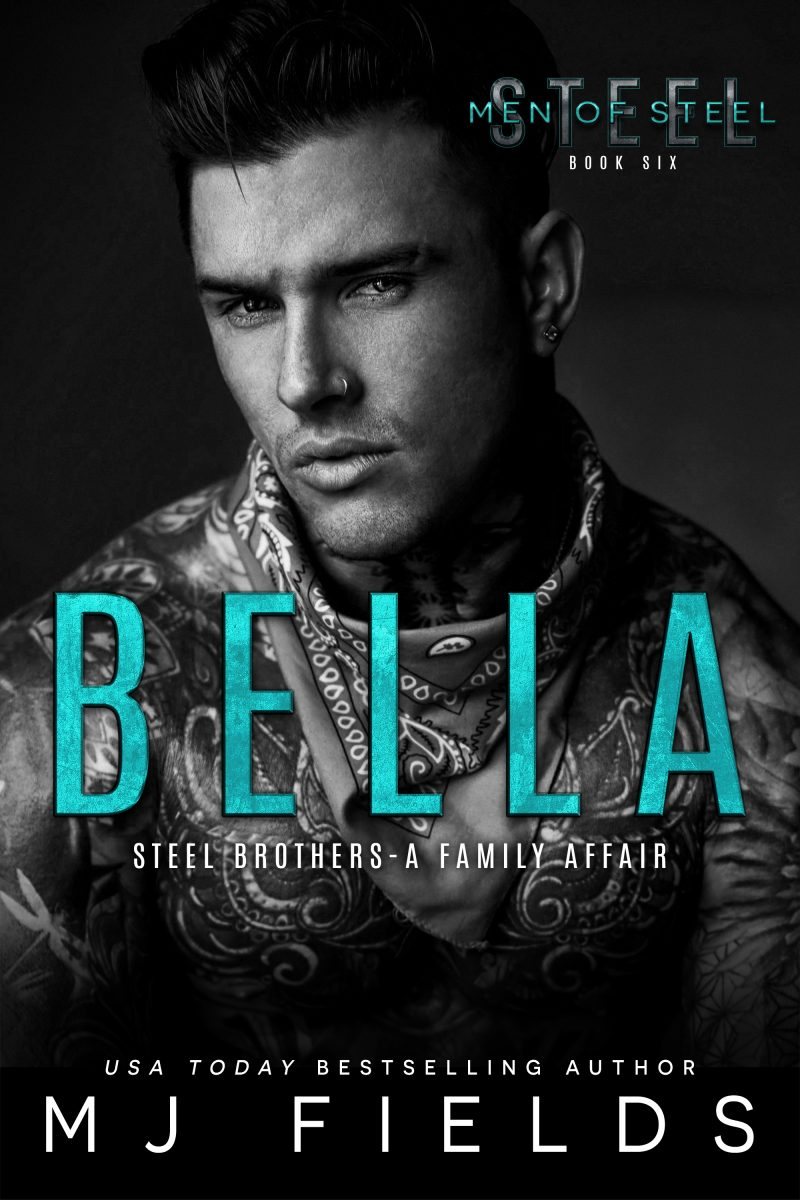 Release Blitz: Bella (Men of Steel #6) by MJ Fields