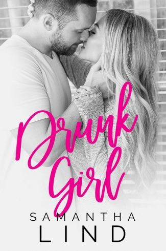 Release Day Blitz: Drunk Girl (Lyrics and Love #2) by Samantha Lind