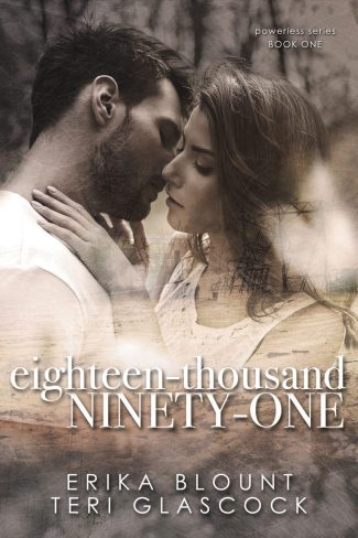 Cover Reveal: Eighteen-Thousand Ninety-One (Powerless #1) by Erika Blount & Teri Glascock