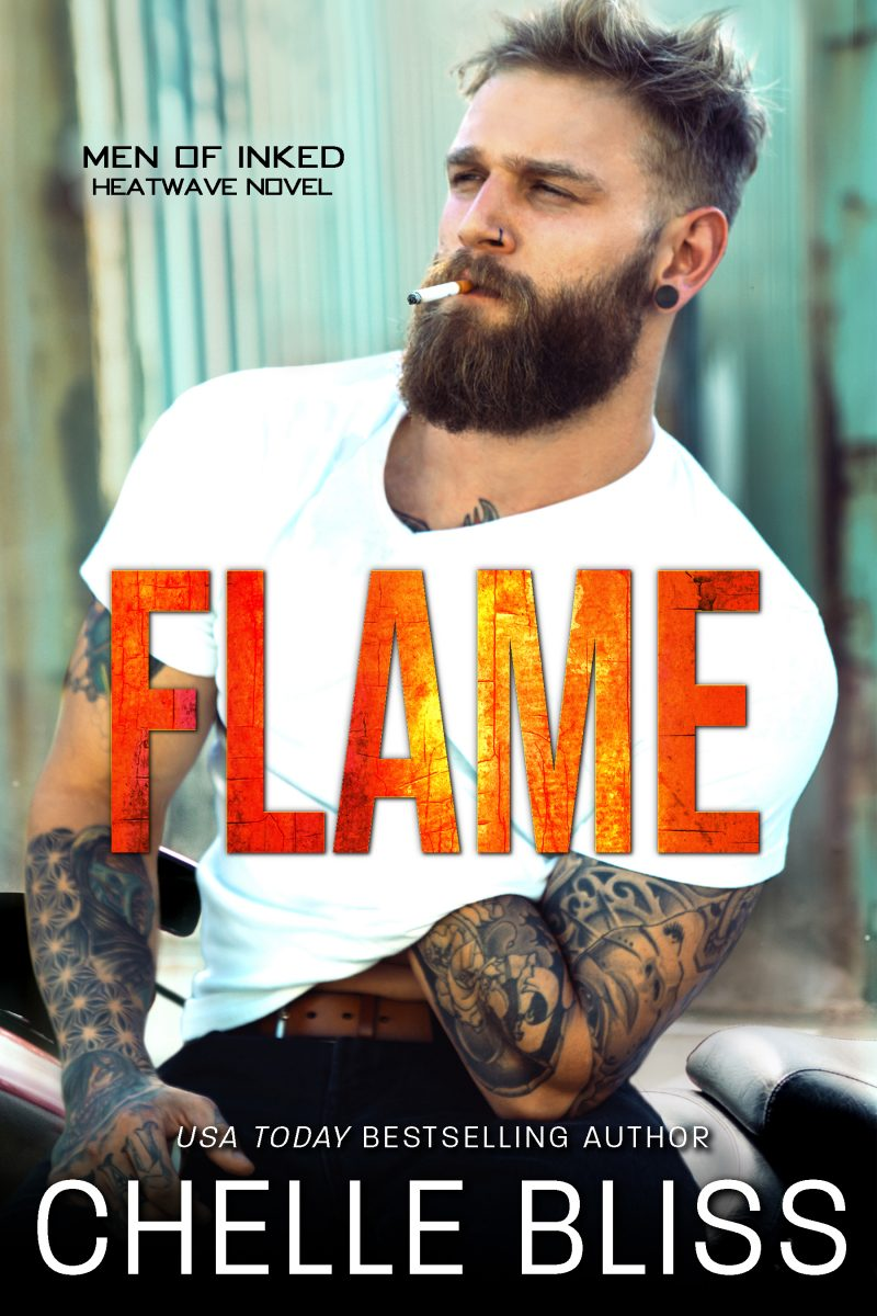 Cover Reveal: Flame (Men of Inked: Heatwave #1) by Chelle Bliss