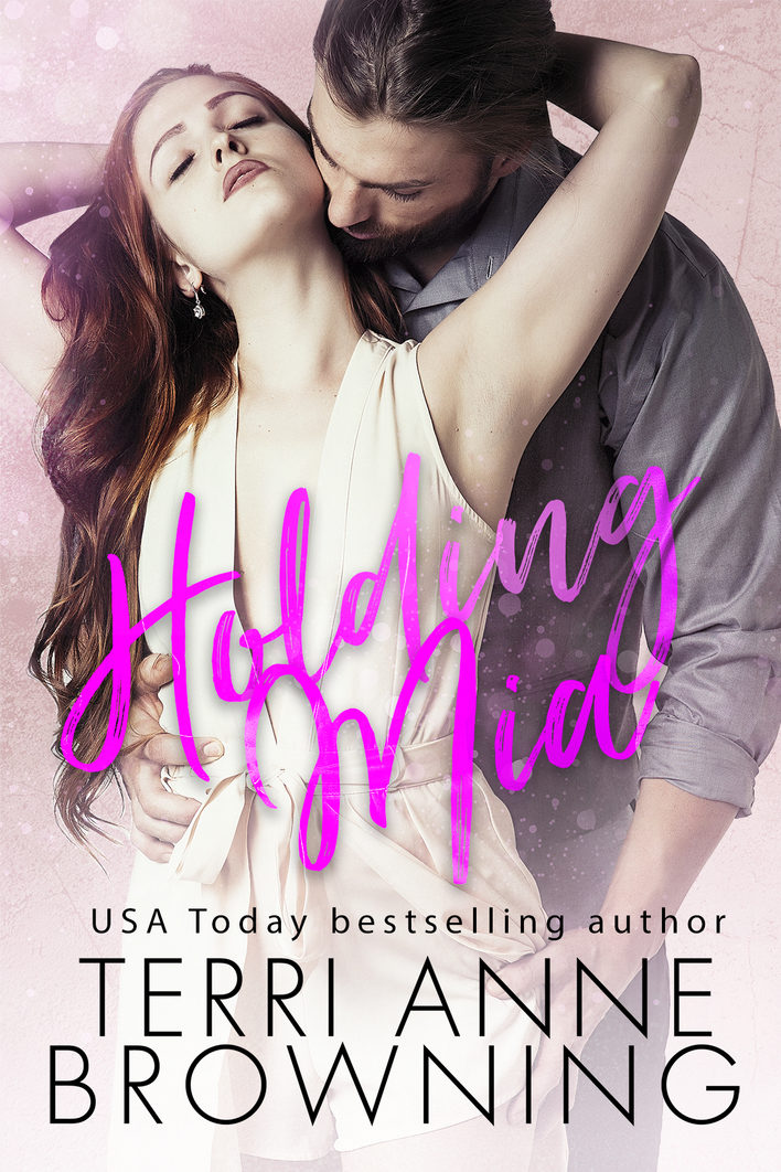 Cover Reveal: Holding Mia (Rockers' Legacy #1) by Terri Anne Browning
