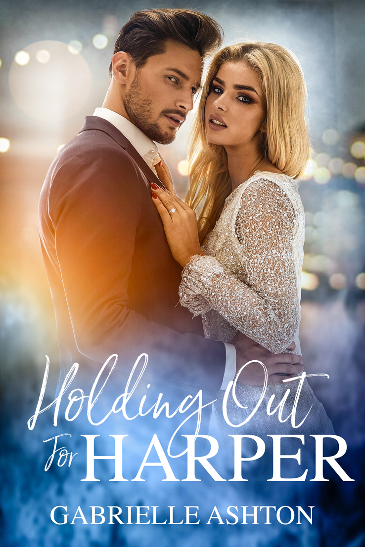 Release Day Blitz: Holding Out For Harper (Holding Out #2) by Gabrielle Ashton