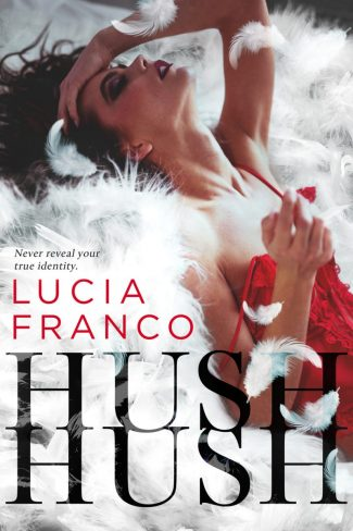 Cover Reveal: Hush, Hush by Lucia Franco