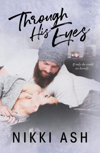 Cover Reveal: Through His Eyes by Nikki Ash