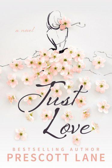 Release Day Blitz: Just Love by Prescott Lane