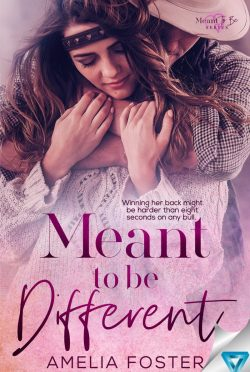 Release Day Blitz: Meant to be Different (Meant To Be #2) by Amelia Foster