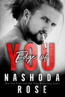 Cover Reveal: Edge of You by Nashoda Rose