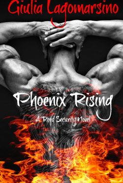 Cover Reveal: Phoenix Rising (Reed Security #16) by Giulia Lagomarsino