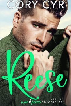 Release Day Blitz: Reese (War & Piece Chronicles #3) by Cory Cyr