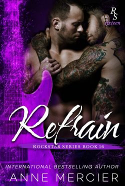 Release Day Blitz: Refrain (Rockstar #9) by Anne Mercier