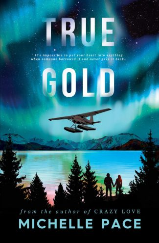 Book Blitz: True Gold by Michelle Pace