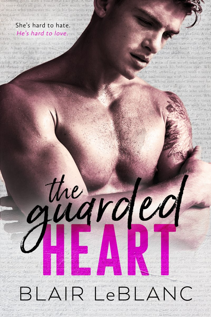 Cover Reveal & Giveaway: The Guarded Heart by Blair LeBlanc