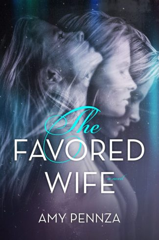 Release Blitz: The Favored Wife by Amy Pennza