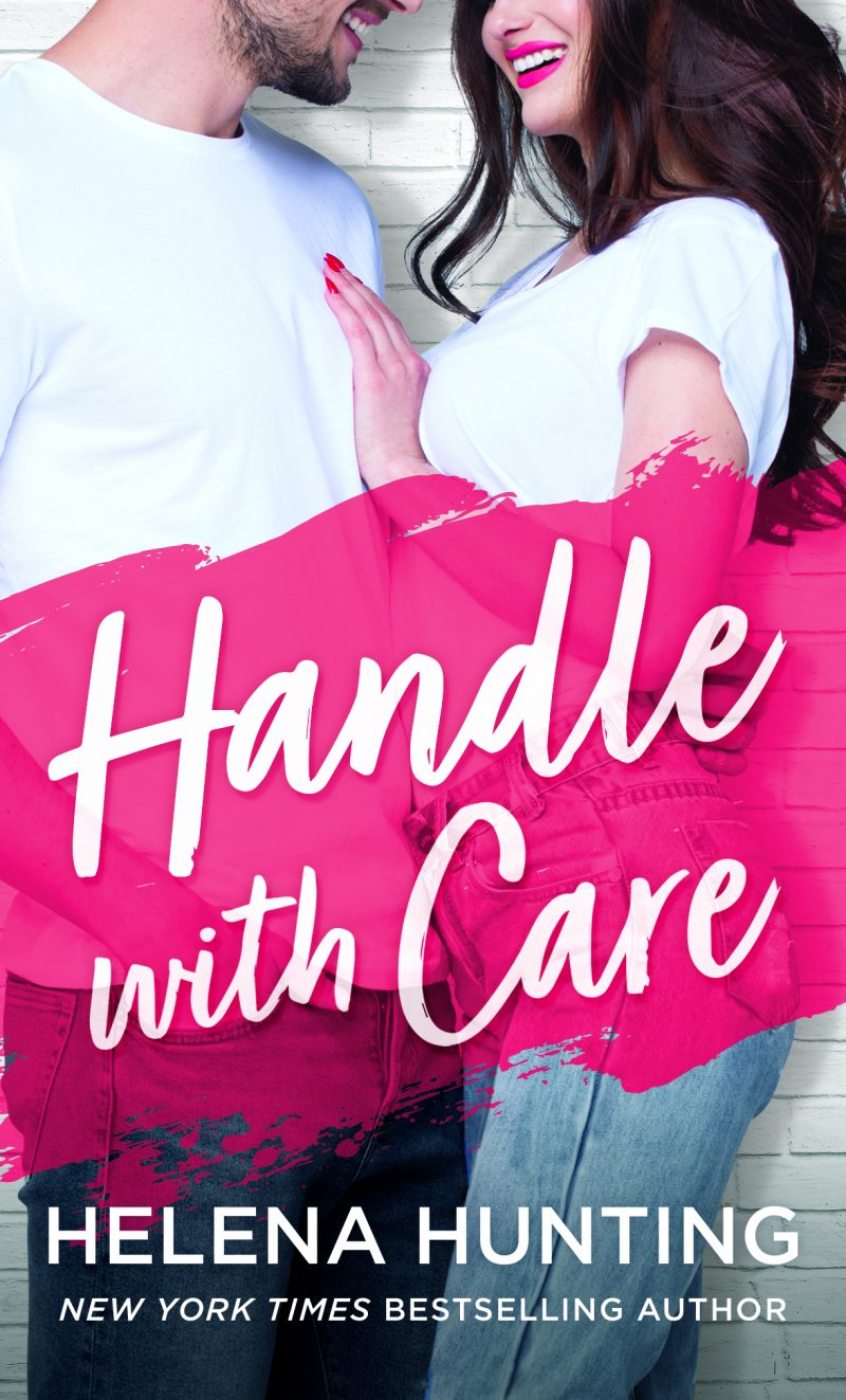 Release Day Blitz: Handle With Care (Shacking Up #5) by Helena Hunting