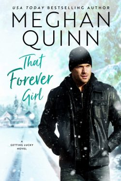Release Day Blitz: That Forever Girl (Getting Lucky #2) by Meghan Quinn