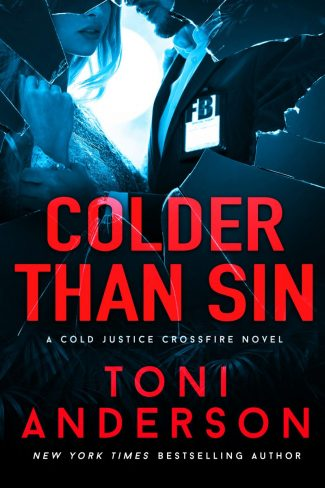 Cover Reveal: Colder Than Sin (Cold Justice: Crossfire #2) by Toni Anderson