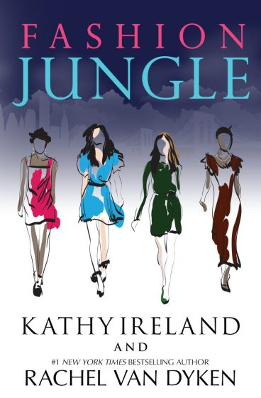 Cover Reveal: Fashion Jungle by Kathy Ireland & Rachel Van Dyken