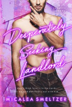 Cover Reveal: Desperately Seeking Landlord by Micalea Smeltzer