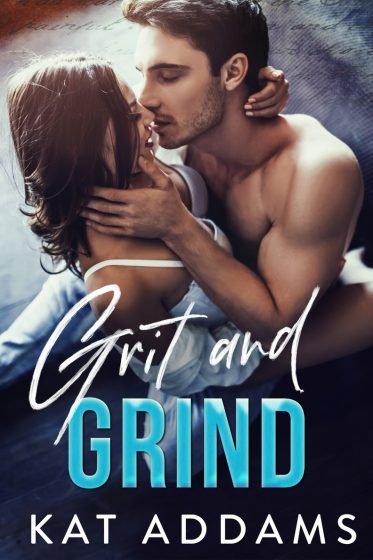 Cover Reveal & Giveaway: Grit and Grind (Dirty South #1) by Kat Addams