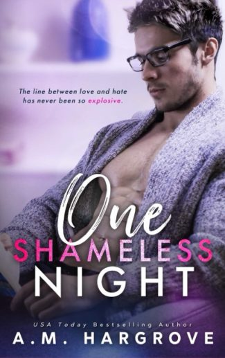 Cover Reveal: One Shameless Night (West Sisters #2) by A.M. Hargrove