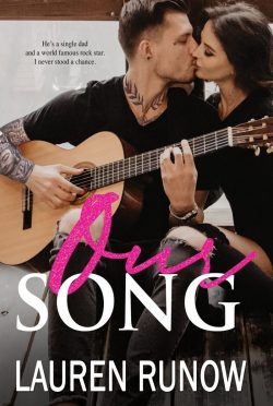 Cover Reveal: Our Song by Lauren Runow