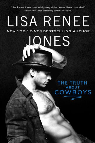 Release Day Blitz: The Truth About Cowboys (Texas Heat #1) by Lisa Renee Jones