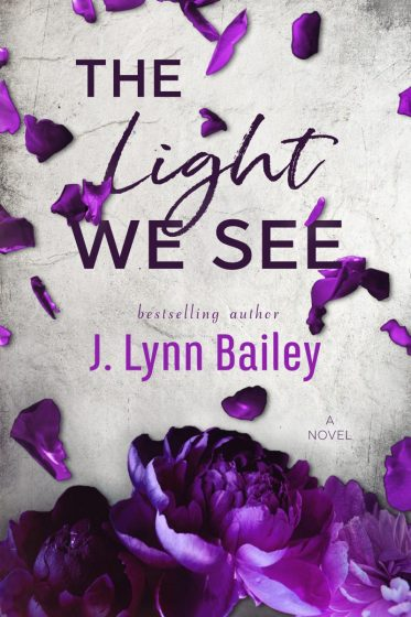 Cover Reveal: The Light We See by J Lynn Bailey