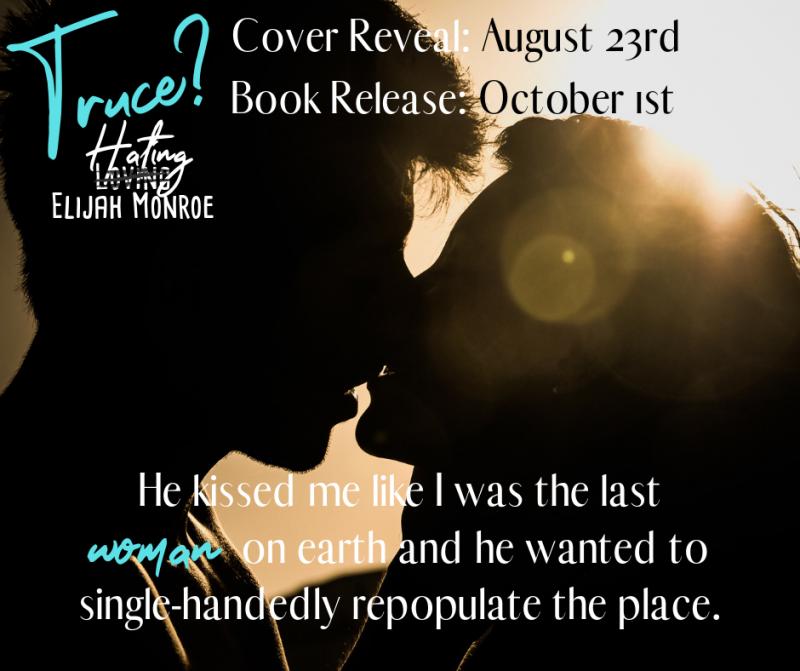 Cover Reveal: Truce? Hating Elijah Monroe by Amelia Kingston