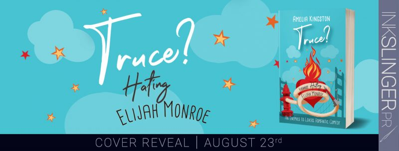 Cover Reveal: Truce? Hating Elijah Monroe by Amelia Kingston